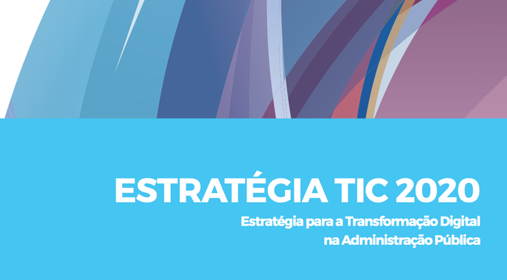 Publicada a Estratégia TIC 2020 e os Planos Setoriais TIC